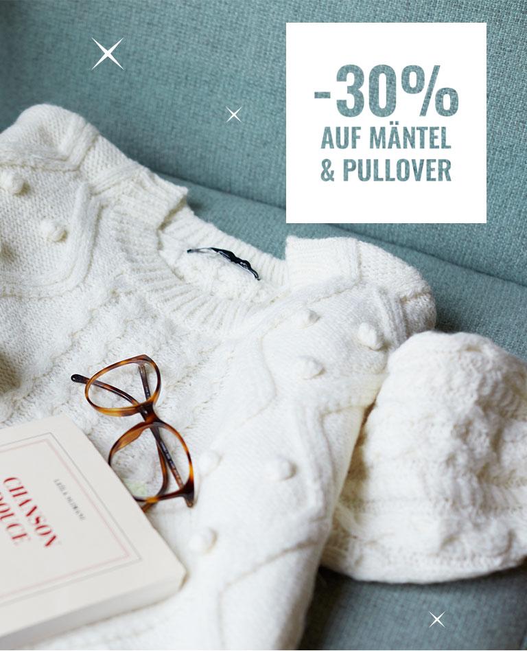 -30% auf mäntel & pullover